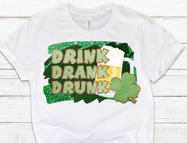 Drink Drank Drunk Sublimation Transfer