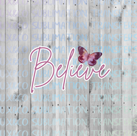 Believe Butterfly Sublimation Transfer