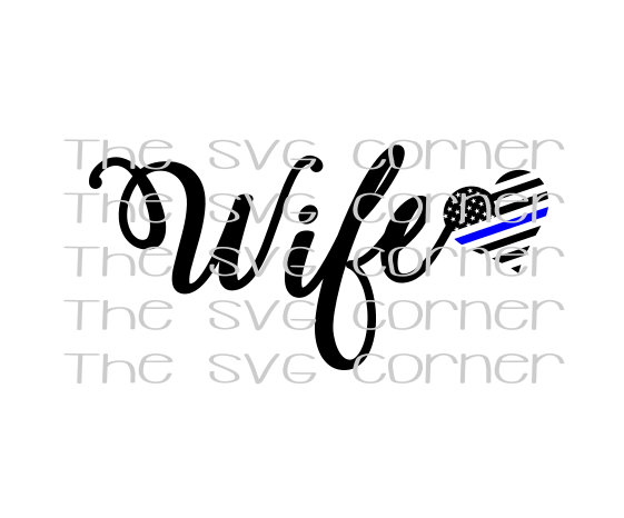 Wife Police Blue Heart SVG File