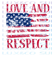 Love and Respect American Flag RED Sublimation Transfer