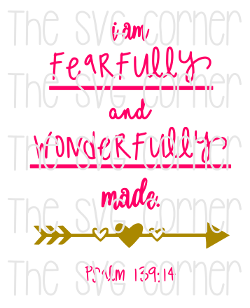 I am Fearfully and Wonderfully Made SVG File