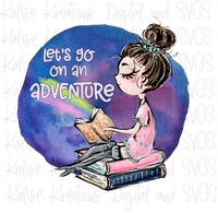 Let's go on an Adventure brown hair Sublimation Transfer