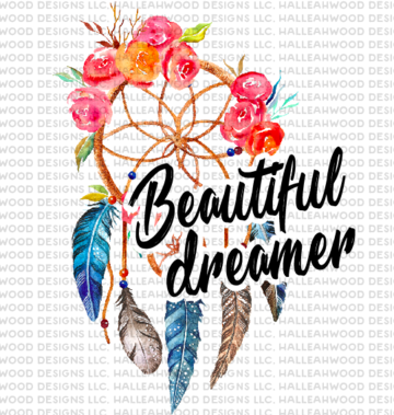 Beautiful Dreamer Sublimation Transfer