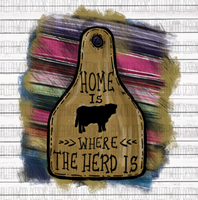 Home is Where the Herd is Brand Tag Sublimation Transfer