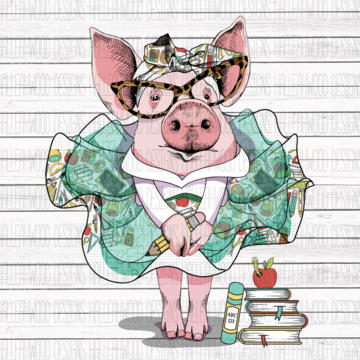 Teacher Pig Sublimation Transfer