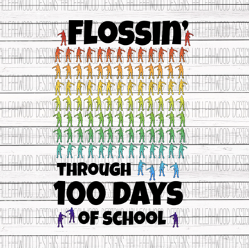 Flossin Fortnite 100 Days of School Sublimation Transfer