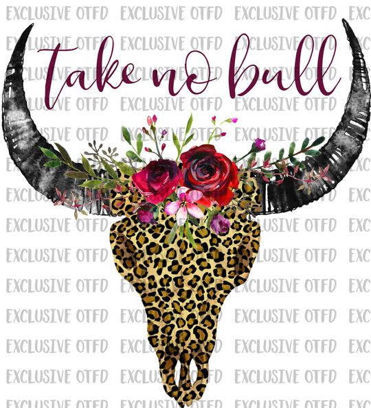 Take No Bull Floral Skull Sublimation Transfer