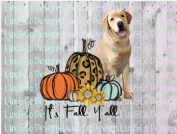 Its Fall Yall Cheetah Sunflower Dog Yellow Lab Sublimation Transfer