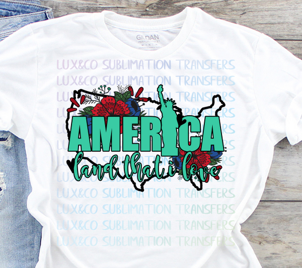 America Land that I Love Sublimation Transfer