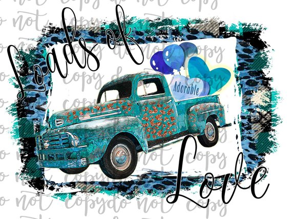 Loads of Love Vintage Truck Sublimation Transfer Waterslide