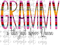 Grammy A Title Just Above Queen Sublimation Transfer Waterslide