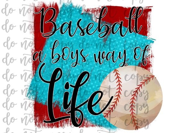 Baseball A Boys Way of Life Sublimation Transfer Waterslide