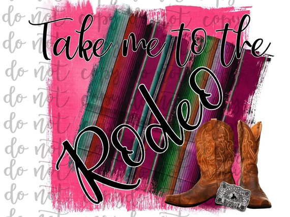 Take Me To The Rodeo Sublimation Transfer Waterslide