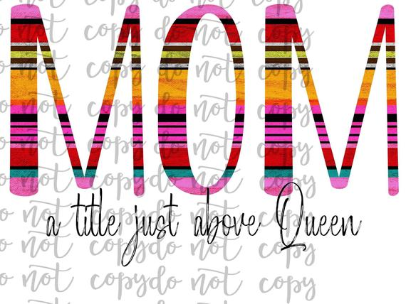 Mom A Title Just Above Queen Sublimation Transfer Waterslide