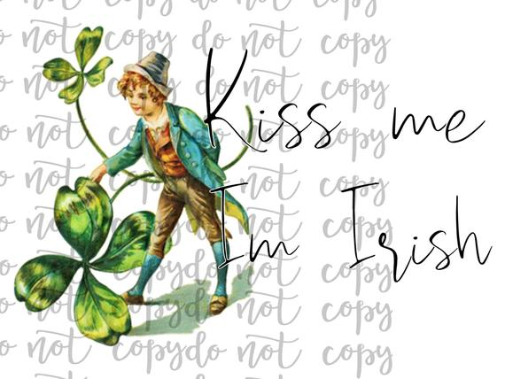 Kiss Me Im Irish Sublimation Transfer Waterslide