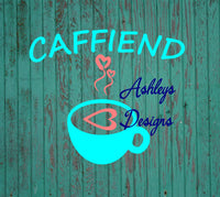 Caffiend Coffee Cup Heart SVG DXF File