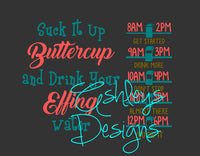 Suck it Up Buttercup and Drink Your Effing Water Chart Bottle SVG File