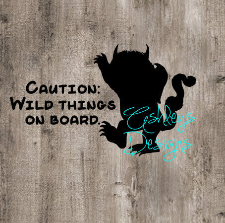 Caution Wild Things on Board Where the Wild Things Are SVG File
