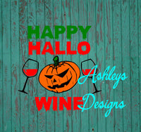 Happy Hallo Wine Halloween SVG File