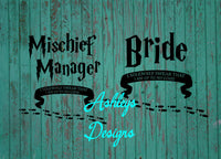 Bride Mischief Manager I solemnly Swear I am up to no good SVG Dxf File