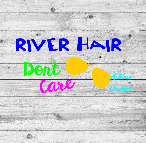 River Hair Dont Care SVG DXF File