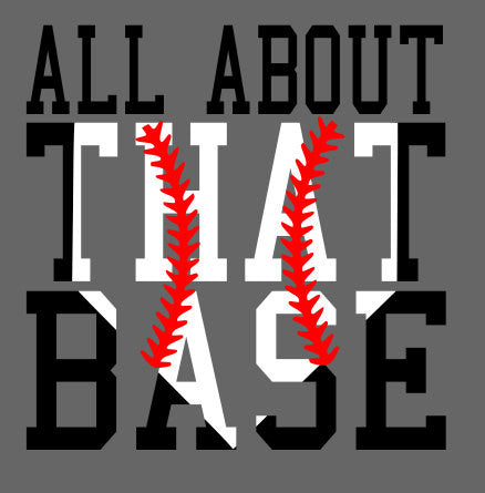 All About that Base Baseball Softball SVG File