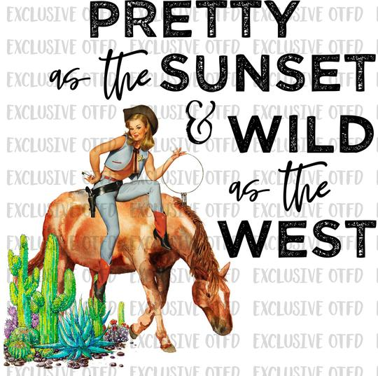 Pretty As The Sunset and Wild as the West Sublimation Transfer