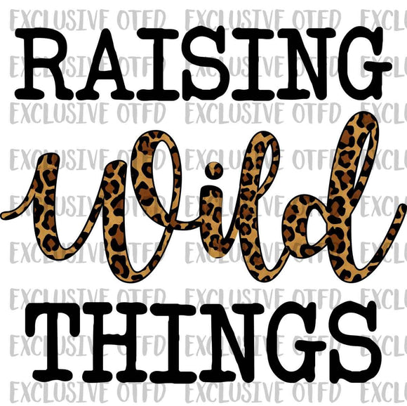 Raising Wild Things Sublimation Transfer
