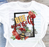 Bee Yourself Sublimation Transfer