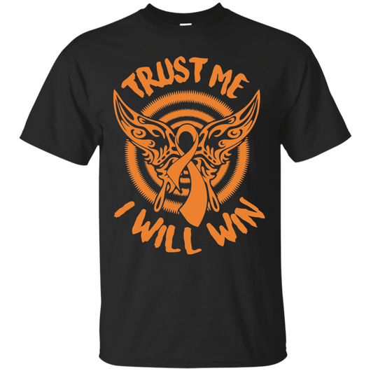 Cancer - Trust me I will win T-Shirt & Hoodie