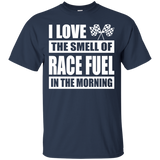 Drag Racing - I Love The Smell Of Race Fuel In The Morning T-Shirt & Hoodie