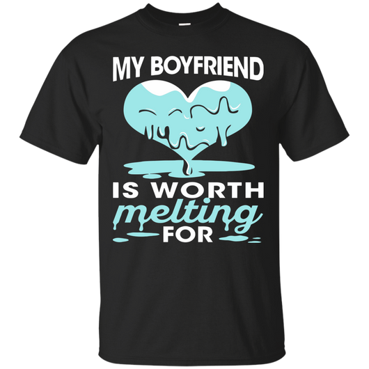 Boyfriend - My Boyfriend Is Worth Melting For T-Shirt & Hoodie - SunGift.Co