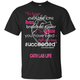 Cath Lap - One Life Has Breathed Easier, Cath Lab Life T-Shirt & Hoodie