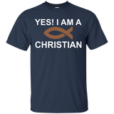Christian - Yes! I Am A Christian T-Shirt & Hoodie