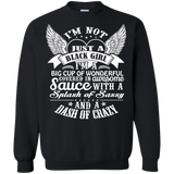 I'm Not Just A Black Girl I'm A Big Cup Of Wonderful Covered In Awesome Sauce With A Splash Of Sassy And A Dash Of Crazy T-Shirt & Hoodie