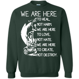 Buddha - We Are Fere To Heal Not Harm. To Create Not Destroy T-Shirt & Hoodie - SunGift.Co