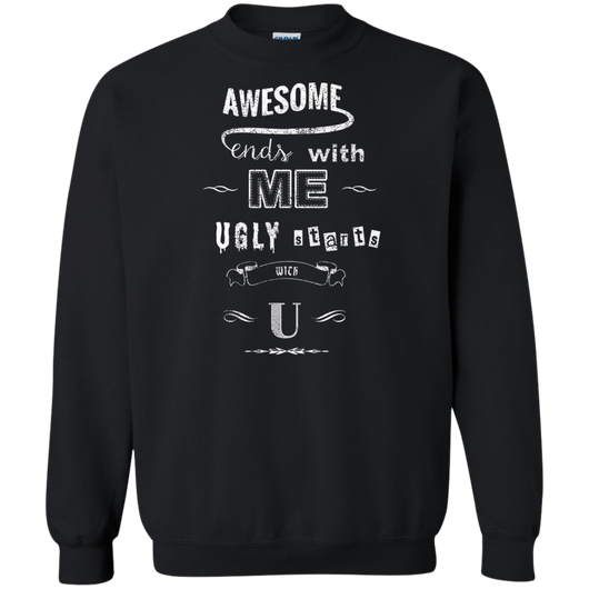 Awesome starts with me, Ugly starts with U Shirts Ugly Christmas Sweater - SunGift.Co