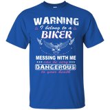Warning I Belong To A Biker Messing With Me Can Be Very Dangerous To Your Heath T-Shirt & Hoodie - SunGift.Co