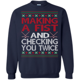 Making A Fist And Checking You Twice Shirts Ugly Christmas Sweater