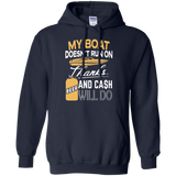 Boat - My Boat Run Thanks Beer And Cash T-Shirt & Hoodie