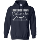 Bow Hunting - Don't Wear Bows, Just Shoot Em T-Shirt & Hoodie