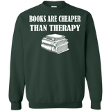 Book Lover - Books Are Cheaper Than Therapy T-Shirt & Hoodie