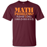 Math Problems Please Call T-Shirt & Hoodie