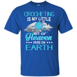 Crocheting - Crocheting Is My Little Heaven On Earth T-Shirt & Hoodie