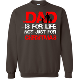 DAD IS FOR LIFE, NOT JUST FOR CHRISTMAS Shirts Ugly Christmas Sweater