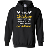 Chicken - Find A Chicken And Pick It Up T-Shirt & Hoodie
