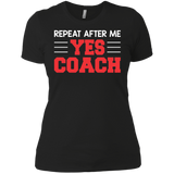 Coach - Repeat After Me Yes T-Shirt & Hoodie