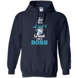 Boss Ladii - Act Like A Ladii. Think Like A Boss T-Shirt & Hoodie