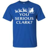 You Serious Clark T-Shirt Ugly Christmas Sweaters - SunGift.Co