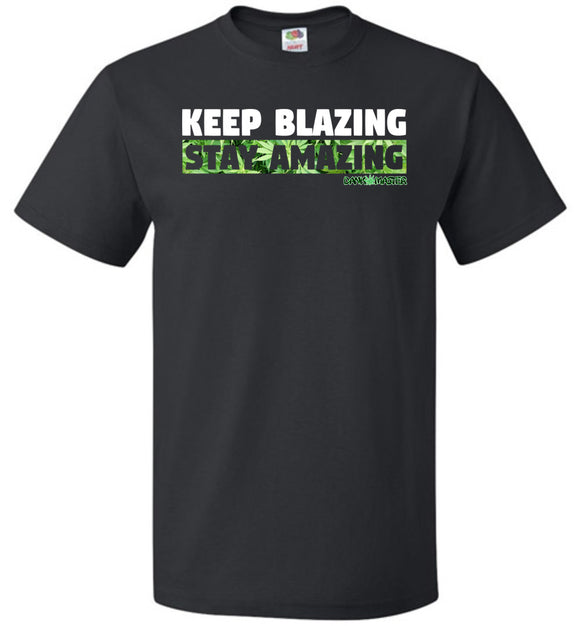 Dank Master Signature Keep Blazing Stay Amazing T-Shirt [Black] - Dank Master